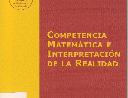 Competencia Matemática e interpretación de la realidad.
