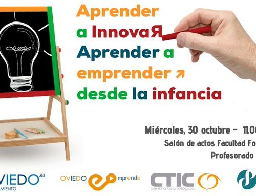 "30 de octubre. Jornada ""Aprender a innovar, aprender a emprender, desde la infancia"""