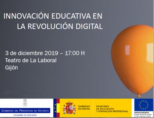 Jornada Innovación educativa en la revolución digital. Gijón, 3 de diciembre