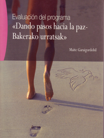 Dando pasos hacia la paz = Bakerako urrastsak: evaluación del programa