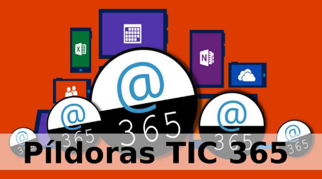 Convocatoria Píldoras TIC 365. Itinerario 2. Forms, Planner, Sway y Stream