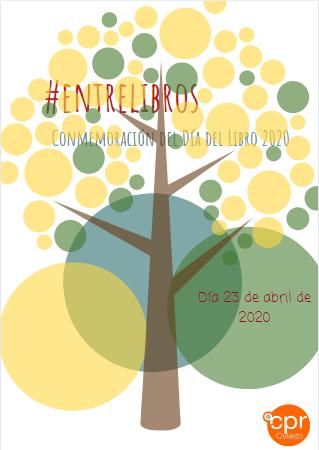 Día del Libro 2020. Propuestas y recursos #entrelibros #CitasConfinadas
