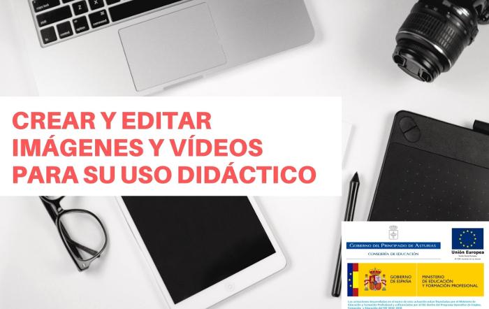 """Convocada la 3ª edición del curso """" Crear y editar imágenes y vídeos para su uso didáctico"""""""