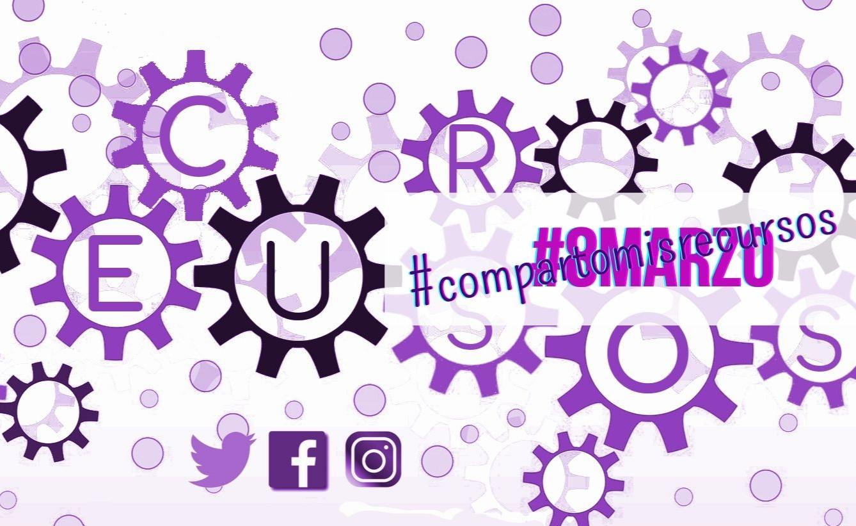 #compartomisrecursos #8demarzo. Espacio para compartir