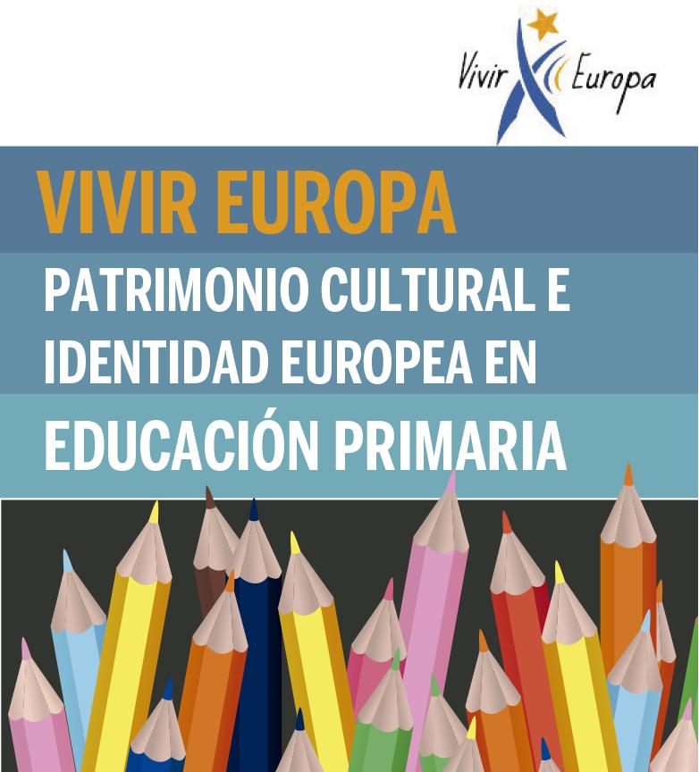 """Convocado el curso a distancia """"Vivir Europa: Patrimonio cultural e identidad europea en educación primaria"""""""